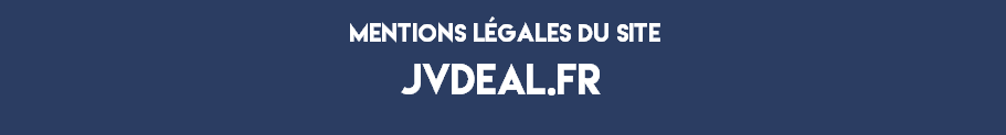 https://www.jvdeal.fr/uploads/pages/mentions.png